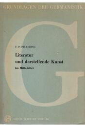 Literatur und darstellende Kunst - F. P. Pickering - Régikönyvek