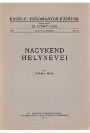 Nagykend helynevei. [Nyelvészeti dolgozat.] - Fábián Béla - Régikönyvek