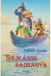Sajkások hadnagya - Fábián Gyula - Régikönyvek