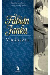 Virágszál - Fábián Janka - Régikönyvek