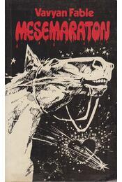 Mesemaraton - Fable, Vavyan - Régikönyvek