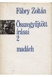 Fábry Zoltán összegyűjtött írásai 2. - Fábry Zoltán - Régikönyvek