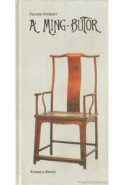 A Ming-bútor - Fajcsák Györgyi - Régikönyvek