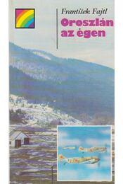 Oroszlán az égen - Fajtl, Frantisek - Régikönyvek