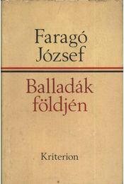 Balladák földjén - Faragó József - Régikönyvek