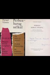 Perben - harag nélkül (dedikált) - Faragó Vilmos - Régikönyvek