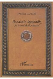 Aszaszin legendák - Farhad Daftary - Régikönyvek