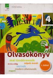 Olvasókönyv 4. osztályosoknak I. kötet - Farkas Andrea, Sándor Csilla - Régikönyvek