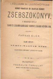 Német-magyar és magyar-német zsebszókönyv - Farkas Elek - Régikönyvek