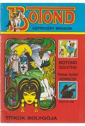 Botond (Botond születése, Titkok bolygója) - Farkas Győző - Régikönyvek