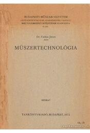 Műszertechnológia - Farkas János - Régikönyvek