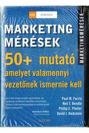 Marketingmérések - Farris, Paul W., Bendle, Neil T., Pfeifer, Phillip E., Reibstein, David J. - Régikönyvek