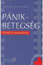 Pánikbetegség - Fási Katalin, Gyarmati Gábor - Régikönyvek