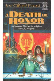 A Death of Honor - FAUST, JOE CLIFFORD - Régikönyvek