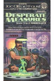Desperate Measures - FAUST, JOE CLIFFORD - Régikönyvek