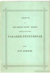 Terve a' pest-megyei köznép' számára felállítandó takarék-pénztárnak - Fáy András - Régikönyvek