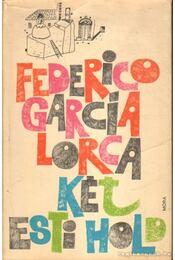 Két esti hold - Federico Garcia Lorca - Régikönyvek