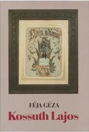Kossuth Lajos - Féja Géza - Régikönyvek