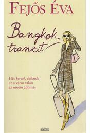 Bangkok, tranzit - Fejős Éva - Régikönyvek