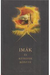 Imák és kételyek könyve - Fekete András, Háy János - Régikönyvek
