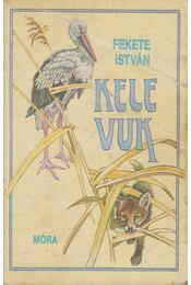 Kele / Vuk - Fekete István - Régikönyvek
