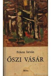 Őszi vásár - Fekete István - Régikönyvek