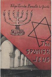 The Spanish Jews - Felipe Torroba Bernaldo De Quiros - Régikönyvek