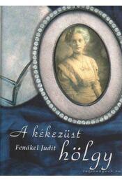 A kékezüst hölgy - Fenákel Judit - Régikönyvek