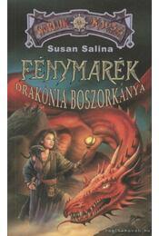 Fénymarék, Drakónia boszorkánya - Salina, Susan - Régikönyvek