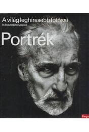 Portrék - A világ leghíresebb fotósai és legszebb fényképeik - Fergus Greer - Régikönyvek