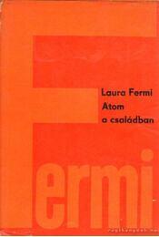 Atom a családban - Fermi, Laura - Régikönyvek