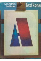 A modern festészet lexikona - Fernand Hazan - Régikönyvek