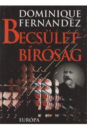 Becsületbíróság - Fernandez, Dominique - Régikönyvek
