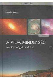 A világmindenség - Ferris, Timothy - Régikönyvek
