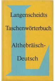 Langenscheidts Taschenwörterbuch - Althebräisch-Deutsch - Feyerabend, Karl - Régikönyvek