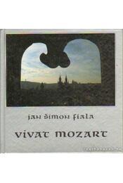 Vivat Mozart - Fiala, Jan Simon - Régikönyvek
