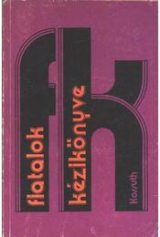 Fiatalok kézikönyve - Régikönyvek