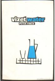 Vizet / Water - Finch, Peter - Régikönyvek