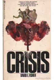 Crisis - Fisher, David E. - Régikönyvek