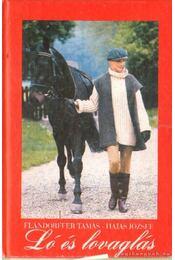 Ló és lovaglás - Flandorffer Tamás, Hajas József - Régikönyvek