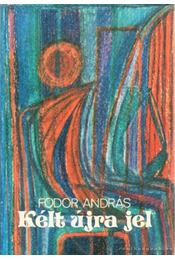 Kélt újra jel (dedikált) - Fodor András - Régikönyvek