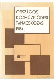 Országos közművelődési tanácskozás 1984 - Fodor Péter- Kormos Sándor - Régikönyvek