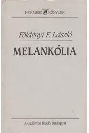 Melankólia - Földényi F. László - Régikönyvek