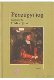 Pénzügyi jog - Földes Gábor - Régikönyvek