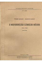 A magyarországi színházak műsora 1961-1962 - Földes Katalin- Szakáts Károly - Régikönyvek