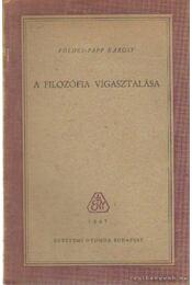 A filozófia vígasztalása - Földes-Papp Károly - Régikönyvek