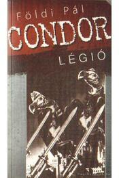 Condor légió - Földi Pál - Régikönyvek