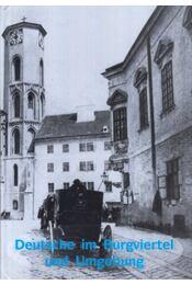 Deutsche im Burgviertel und Umgebung - Fónagy Zoltán, S. Nagy Katalin, Székely Zoltán, Szatmári Gizella, Szende Katalin, S. Nagy Anikó, Major Gyula - Régikönyvek