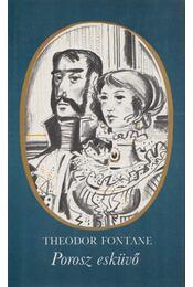 Porosz esküvő - Fontane, Theodor - Régikönyvek