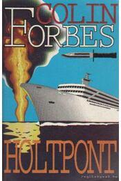 Holtpont - Forbes, Colin - Régikönyvek